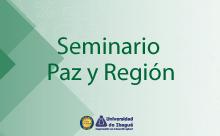 Seminario Paz y Región Gr. 01