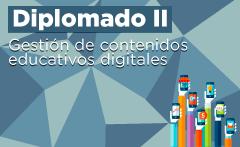 Diplomado Gestión de contenidos digitales