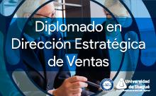 Diplomado en Dirección Estratégica de Ventas