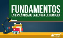 Fundamentos en enseñanza de lengua extranjera